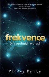 Penney Peirce - Frekvence, moc osobních vibrací
