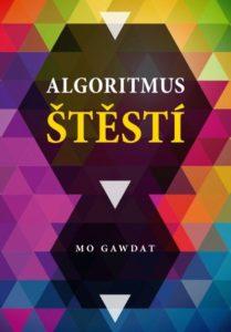 Algoritmus štěstí Mo Gawdat recenze